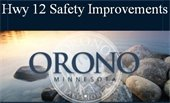 Orono logo in dark blue and white wording says Hwy 12 Safety Improvements